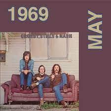 "1969 - May: Crosby, Stills & Nash ""Crosby, Stills & Nash"" | What the Riff?!?"