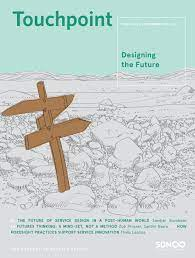 Touchpoint Vol 10 No 2 Designing The Future By Service Design Network Issuu
