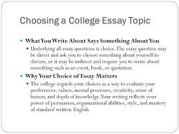collegeboard com the college essay choosing a college essay topic  2 choosing a college essay topic