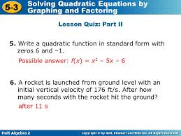 5 3 solving quadratic equations by graphing and factoring warm up holt algebra 2