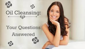 oil cleansing your questions answered