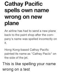 facepalm hong kong and paint cathay pacific spells own name wrong on new