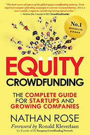 Free Crowdfunding Sites Equity Crowdfunding The Complete Guide For Startups And Growing Companies Alternative Finance Series Book 1