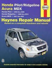 honda ridgeline repair manual honda ridgeline 2006 2014 pilot 2003 2008 acura mdx 2001 2007