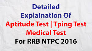 detailed knowledge of rrb ntpc 2016 aptitude test typing test detailed knowledge of rrb ntpc 2016 aptitude test typing test medical test rrb railway