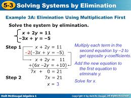 holt mcdougal algebra 1 5 3 solving systems by elimination x 2y 11