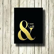 i can and will ampersand black gold printable instant print poster wall art large infinity