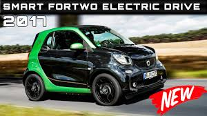new smart car release date2017 Smart ForTwo Electric Drive Review Rendered Price Specs