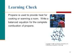 learning check propane is used to provide heat for