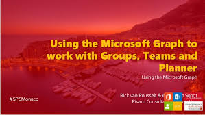 Microsoft Weekly Planner Custom T48 Using Microsoft Graph To Work With Groups Teams And Planner R