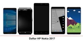 nokia 2017 android. daftar hp nokia android 2017 e