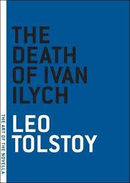 the death of ivan ilych hardlywritten translated from the russian by ian dreiblatt 2008