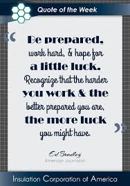 Quote Of The Week Ed Bradley Inspiration Be Prepared Work