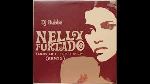 Nelly Furtado Turn Off The Light Instrumental Dj Bubbz Nelly Furtado Turn Off The Lights Remix