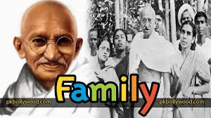 Mahatma Gandhi Family With Sons Parents Sister Wife Other Family Members Celebrities Family