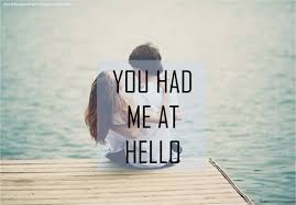 You Had Me At Hello Quote Custom You Had Me At Hello Collection Of Inspiring Quotes Sayings