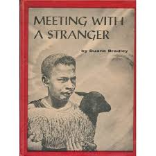 Meeting with a Stranger by Duane Bradley