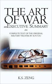 executive summary of books the art of war an executive summary plus complete text of the original military treatise by sun tzu paperback