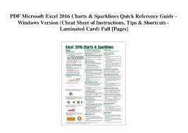Charting Cheat Sheet Pdf Microsoft Excel 2016 Charts Sparklines Quick Reference
