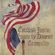 Ensure Domestic Tranquility 3 Establish Justice Ensure The Domestic Tranquility Preamble