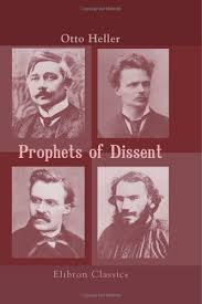 prophets of dissent essays on maeterlinck strindberg nietzsche  1688429