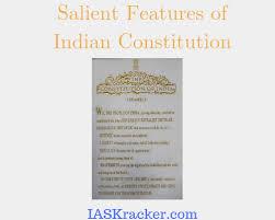 Top 8 Salient Features Of Indian Constitution Ias Kracker