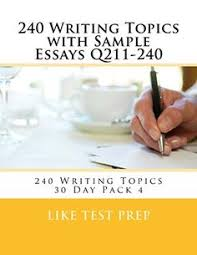 basic writing topics sample essays q basic  240 writing topics sample essays q211 240 240 writi