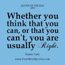 Quote Of The Day: Whether you think - Inspirational Quotes about ... via Relatably.com