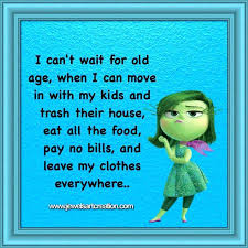 Old Age Quotes Best Funny Age Quotes Funny Quotes Old Age Quotes Fun Posts Kids Funny