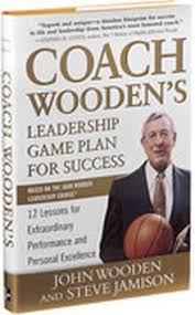 Coach Wooden's Leadership Game Plan For Success Coach Wooden's Leadership Game Plan for Success Construction 5