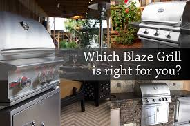 what blaze grill should you install in your outdoor kitchen