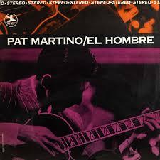 <b>Pat Martino</b> - <b>El</b> Hombre (1967, Vinyl) | Discogs