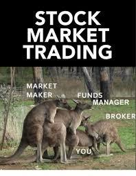STOCK MARKET TRADING MARKET MAKERFUNDS MANAGER BROKER YOU   Stock Market  Meme on ME.ME