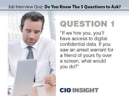 Job Interview Quiz Do You Know The 5 Questions To Ask It