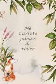 Amazonfr Carnet De Notes Ne Tarrête Jamais De Rêver Petit