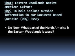 what eastern woodlands native american culture why ppt video eastern woodlands native american culture why