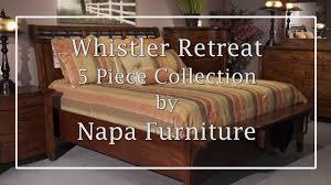 Napa Bedroom Furniture Whistler Retreat 5 Piece Bedroom Set 70 5pcset Napa Furniture