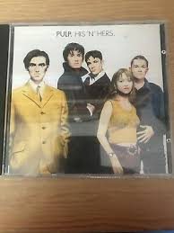 <b>HIS</b> '<b>N</b>' HERS by <b>Pulp</b> (CD, Apr-1994, Island (Label)) Free Postage ...