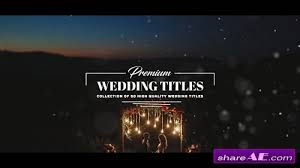 Wedding Title Template Premium Wedding Titles After Effects Template Motion