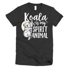 Koala Clothes Size Chart Koala Is My Spirit Animal Funny Koala Bear Lover Cute Animal Short Sleeve Womens T Shirt