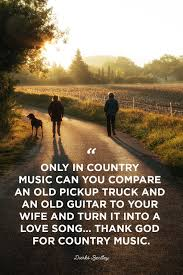 15 Best Country Music Quotes Country Song Quotes About Life