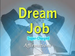 dream job attract your dream job super charged affirmations dream job attract your dream job super charged affirmations