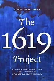 The 1619 Project Is Basis Of Upcoming ...