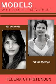 models without makeup helena christensen at age 48 the danish supermodel is as beautiful