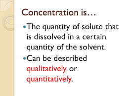 Concentration Of Solutions Grade 7 Science Concentrations Of Solutions Concentration Is The