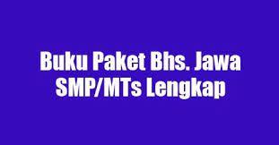 Buku bahasa jawa k13 sd/mi, smp/mts, sma/ma ini disusun dengan berpedoman pada peraturan gubernur jawa timur no. Buku Paket Bahasa Jawa Smp Mts Lengkap Blog Gerai Edukasi