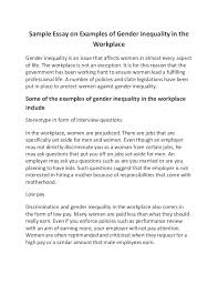 sample essay on examples of gender inequality in the workplace sample essay on examples of gender inequality in the workplace gender inequality is an issue that responsibilities being diminished women