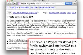 shady craigslist ad offers cash for fake yelp reviews eater according to one craigslist posting 25 someone is hiring new york yelpers 50 reviews or more to write five star reviews of restaurants