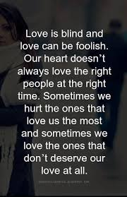 Love Is Blind And Love Can Be Foolish Love Quotes Stunning Blind Quotes