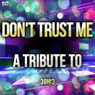 Don't Trust Me: A Tribute to 3OH!3